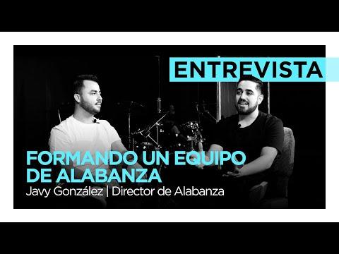 ¿Cómo formar un equipo de alabanza sólido?  Javy González - Alfarero Música | Director de Alabanza