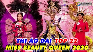 Phần THI ÁO DÀI ấn tượng của TOP 22 MISS BEAUTY QUEEN 2020 trong đêm chung kết