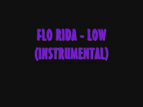 FLO-RIDA - LOW [INSTRUMENTAL]