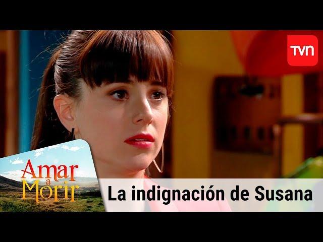 La indignación de Susana | Amar a morir - T1E53