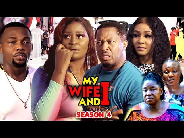 MY WIFE AND I  SEASON 4(Trending New Movie HD)Mike Ezuruonye 2021 Latest Nigerian New  Movie Full HD