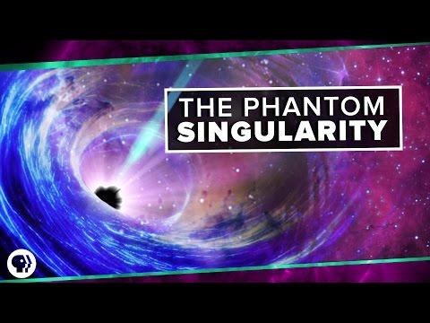 The Phantom Singularity | Space Time