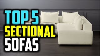 ✔️Best Sectional Sofas 2019 | Top 5 Sectional Sofas