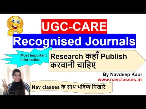 Research कहाँ Publish करवानी चाहिए    UGC-CARE  Recognized Journals List   By Navdeep Kaur