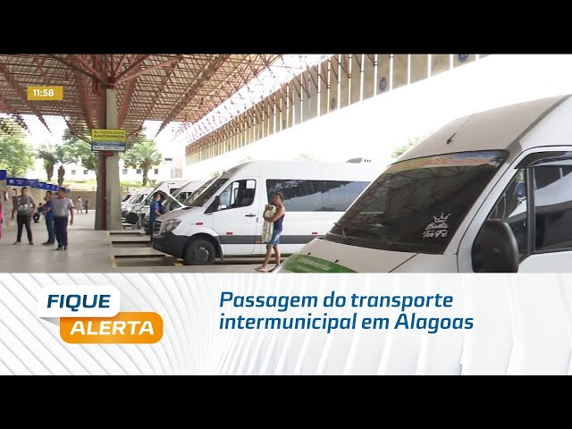 Passagem do transporte intermunicipal em Alagoas está mais cara