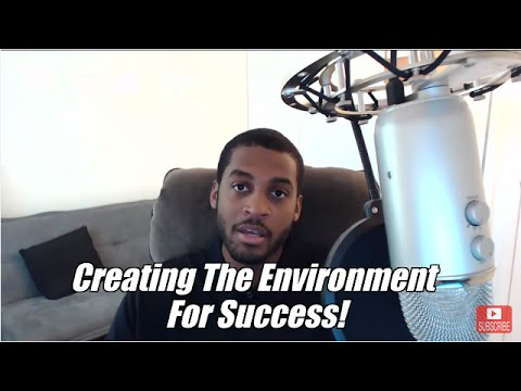 Creating The Environment For Success!