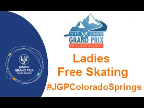 2015 ISU Jr. Grand Prix- Colorado Springs Ladies Free Skate