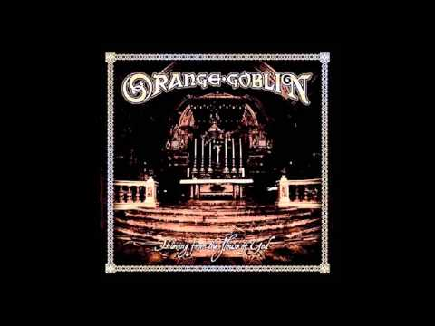 Orange Goblin - Thieving From the House of God [Full Album]