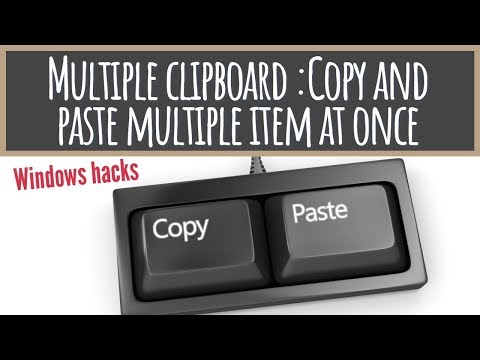 How To Get Multiple Clipboard In Windows: Copy & Paste Multiple Item At Once For Free In Windows: