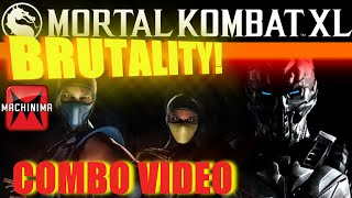 Mortal Kombat XL - Brutality Combo Video