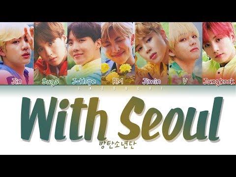 BTS (방탄소년단) - WITH SEOUL (Color Coded Lyrics Eng/Rom/Han/가사)