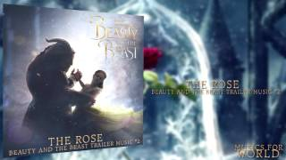 The Rose- Beauty And The Beast Trailer Music #2 (+ Download)