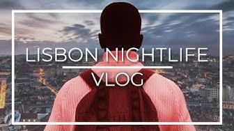 Lisbon Nightlife   Europe Travel Vlog [LISBOA, PORTUGAL]