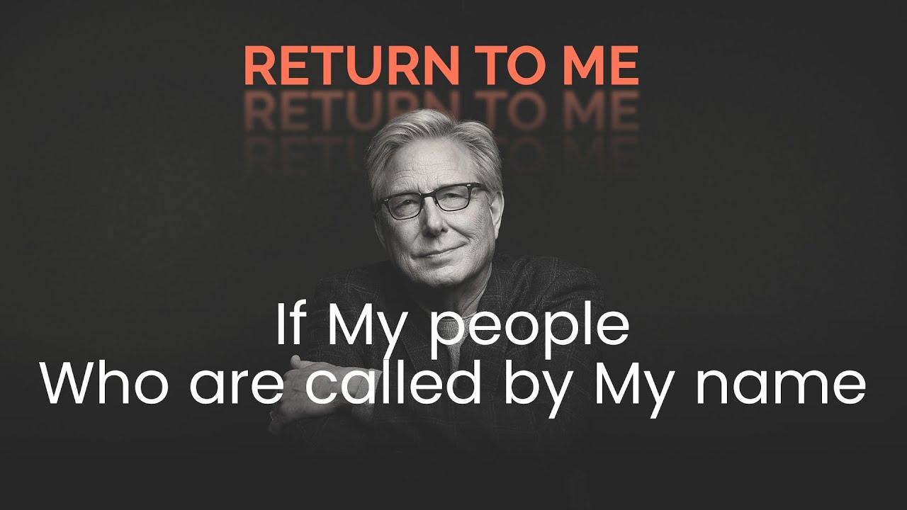 Don Moen - Return to Me (Official Lyric Video)