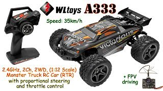 WLtoys A333 2.4GHz, 2Ch, 2WD, (1:12 Scale) Monster Truck RC Car (RTR) + FPV driving