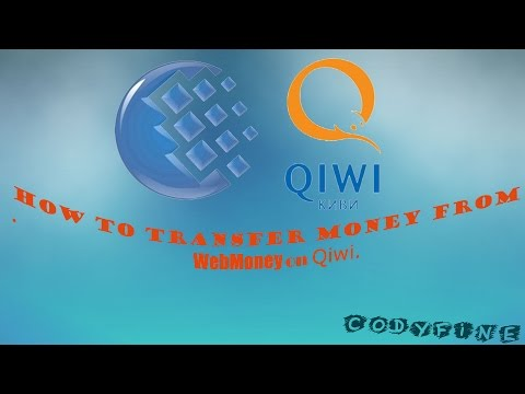 Как перевести деньги без аттестата с Webmoney на Qiwi кошелек