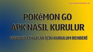 Pokemon GO Apk Yükleme Rehberi
