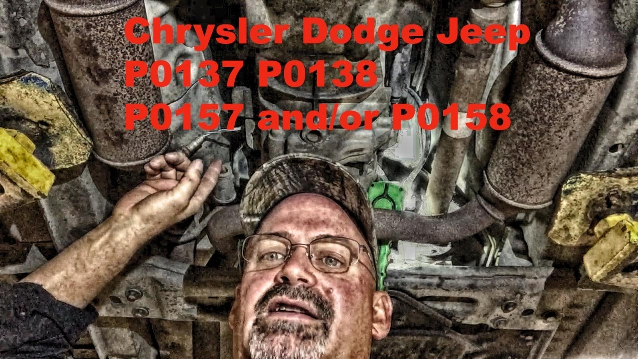 Chrysler Dodge Jeep P0157 P0158 P0137 And Or P0138 Youtube