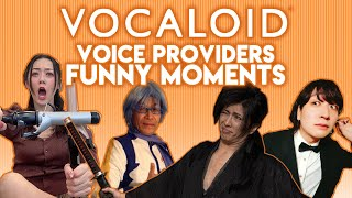VOCALOID Voice Providers Funny Moments