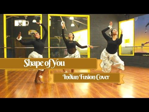 Shape of You Indian Fusion Dance Cover : Piah Dance Company