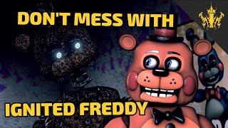 [SFM FNAF] Don't mess with Ignited Freddy