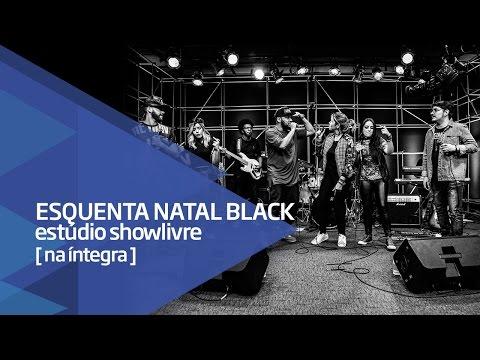 Esquenta Natal Black, com Coral Kemuel, Pregador Luo e Banda Dopa no Estúdio Showlivre