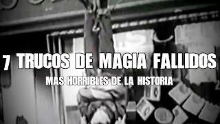 Los 7 trucos de magia fallidos más horribles de la historia