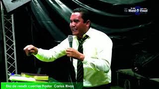 Pastor Carlos Rivas Predica ..Dia de rendir cuentas desde Nueva Cajola 27/11/20