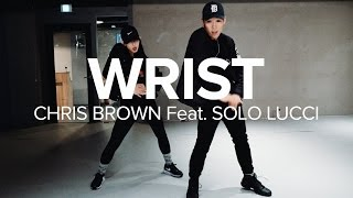 Wrist Chris Brown Feat. Solo Lucci / Koosung Jung Choreography