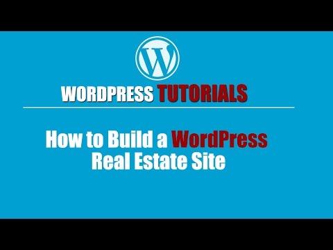 WORDPRESS TUTORIAL | Wordpress Training-How to Build a WordPress Real Estate Site