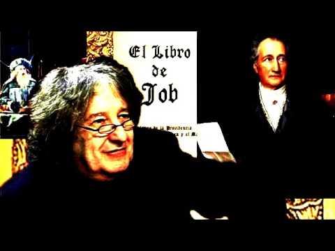 """José Pablo Feinmann """"Fausto"""", Goethe y El Libro de Job """"A pensar de todo"""""""