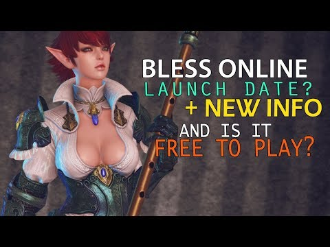 Bless Online - Steam Release & Early Access Date? + New Information & Is it Free To Play?