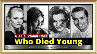 Old Hollywood Stars Who Died Young