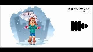 Kabhi Jo Badal Barse Remix Ringtone   Ringtones Glitch Hindi