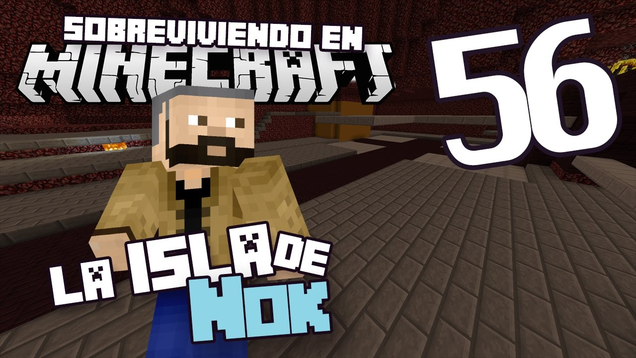 SeM – La isla de Nok #56 – Optimizando una Nether fortress – Miniatura