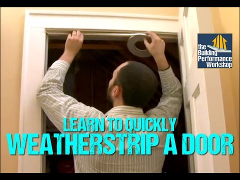 How To Weatherstrip Doors- DIY Home Improvement