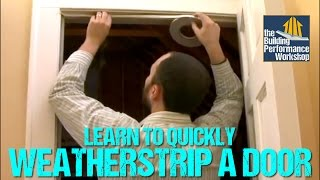 How to Weatherstrip Doors- DIY Weatherization Solutions from Green Dream Group thumbnail