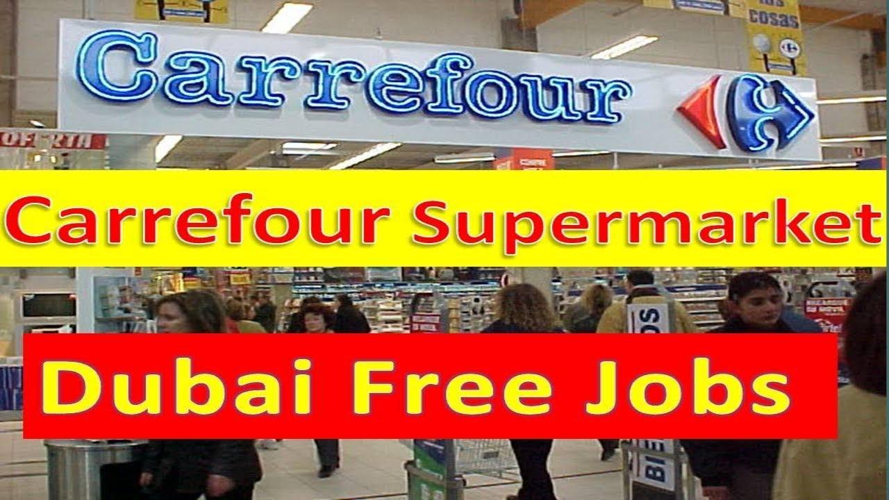 Carrefour Supermarket Free Dubai Jobs Urgently Apply Fast Salary