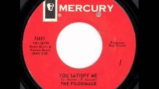 Pilgrimage - You Satisfy Me - US Mercury