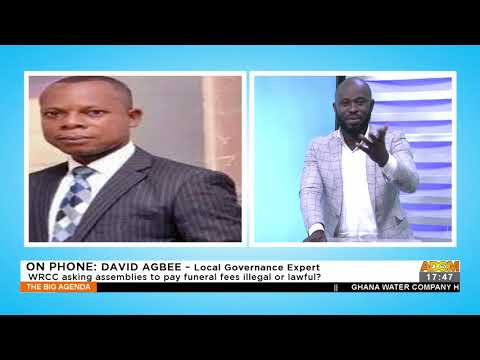 WRCC asking assemblies to pay funeral fees illegal or lawful - The Big Agenda on Adom TV (16-9-21)