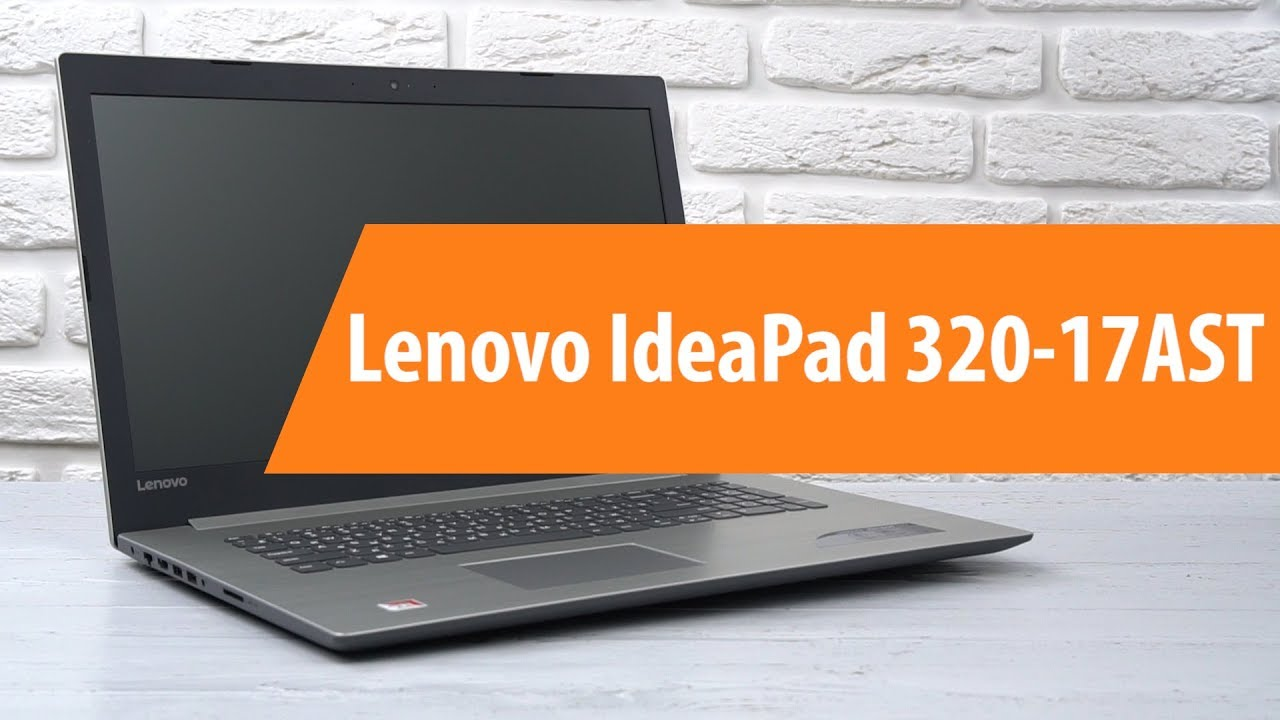 lenovo ideapad 320 17ast unboxing lenovo ideapad 320 17ast youtube. Black Bedroom Furniture Sets. Home Design Ideas