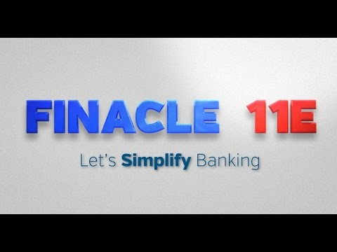 Finacle 11E- Advanced universal banking solution to simplify transformation