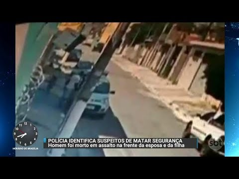 Polícia identifica acusados de matar segurança na frente da família   Primeiro Impacto (18/10/17)