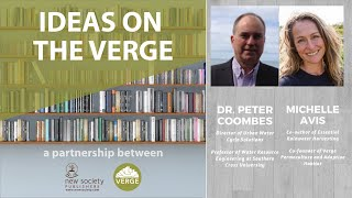 Ideas on the Verge: Michelle Avis + Dr. Peter Coombes on the commodification of water and solutions