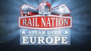 Rail Nation Steam over Europe | Trailer RU