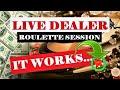 LIVE DEALER Online ROULETTE SESSION   Best Online Roulette Strategy to Win   Online Roulette Win