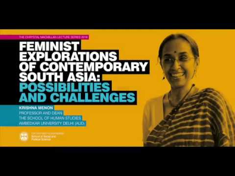 Krishna Menon - Feminist Exlorations of Contemporary South Asia: Possibilities and Challenges