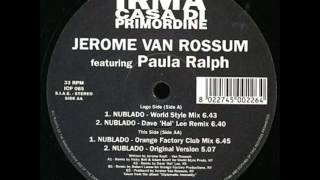 Jerome Van Rossum - Nublado (Orange Factory Mix)