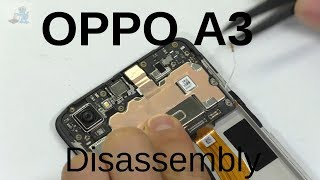 OPPO A3 disassembly Process    OPPO A3 teardown     internal parts of oppo A3