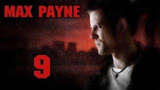 Max Payne - Прохождение игры на русском [#9]   PC